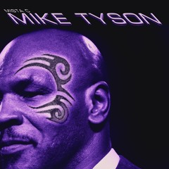 MIKE TYSON ( OUT NOW ON ALL PLATFORMS )