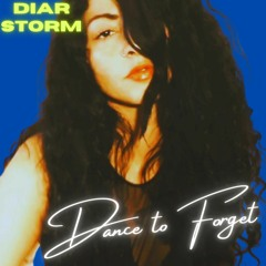 Diar Storm - Dance To Forget
