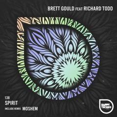 Brett Gould feat. Richard Todd - Spirit