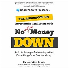 READ [EBOOK] The Book on Investing In Real Estate with No (and Low) Money Down: Real Life Strategie