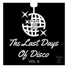 Last Days Of Disco: Vol III