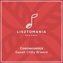 PREMIER: Cosmocomics - Sweet Chilly Breeze [Lisztomania Records]