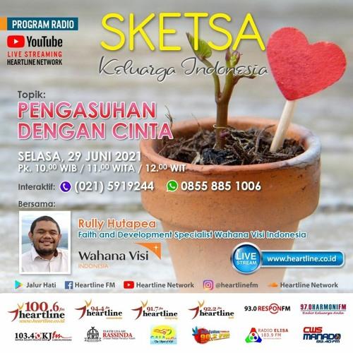 Pengasuhan Dengan Cinta   Sketsa Keluarga Indonesia 29 Juni 2021