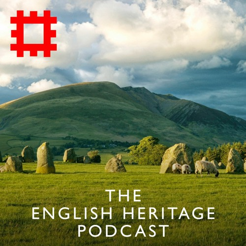 Episode 70 - Voices of England: The history hiding in the English landscape