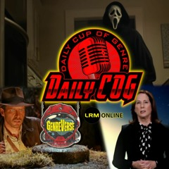Indy 5 Plot Leak (Time Stamped Spoilers), Kathleen Kennedy & Lucasfilm, Friday Frights | Daily COG