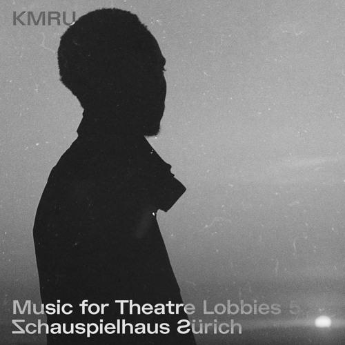 KMRU - Music for Theatre Lobbies 5