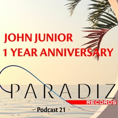 Paradiz Podcast 1 Year Anniversary mixed by John Junior