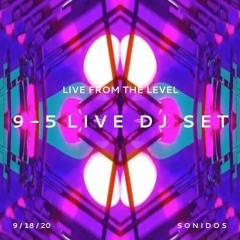 live from the level | 9 - 5 ILUMINADA Live Dj Set | 9.18.20