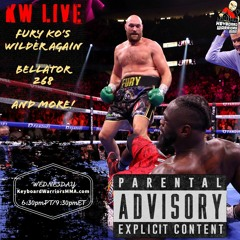 KW LIVE Ep.267: Fury KO's Wilder again, Bellator 268, and more presented by RepTheWarriors.com