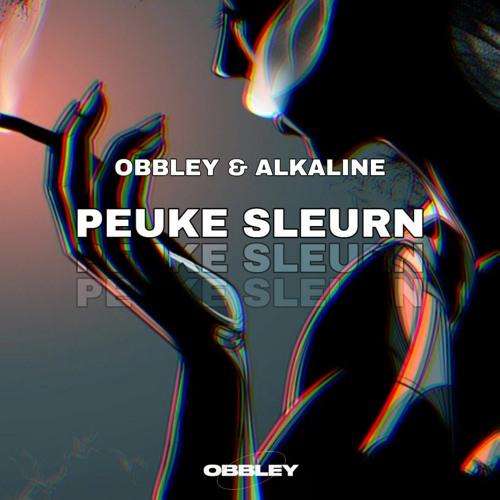 OBBLEY & ALKALINE - PEUKE SLEURN (FREE)
