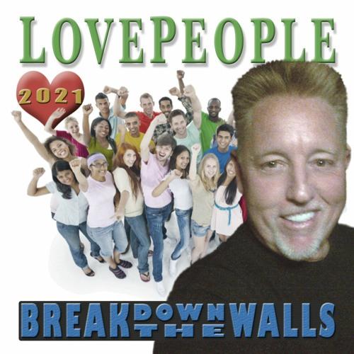 Break Down The Walls - 2021
