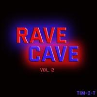 RAVE CAVE Vol- 2