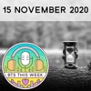 15 November 2020: Counting down to BE