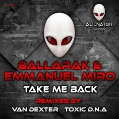 Take Me Back (Original Mix)- Emmanuel Miro & Ballarak