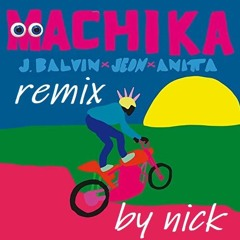 J Balvin - Jeon - Anitta -- Machika ( Nick D Nia Remix)