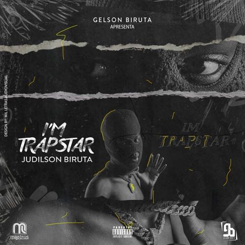 Judilson Biruta Im Trapstar  #MeizyMusic 2021
