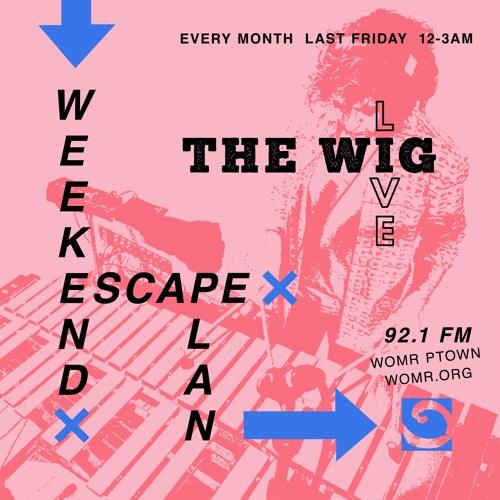 Weekend Escape Plan 06 w/ Saucy Lady x WOMR
