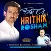 Download mp3 lagu The Best Of Hrithik Roshan _DjlegendNyc terbaik di LaguTerbaru123.Com
