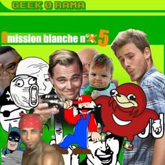 Épisode 278 GeekOrama - Émission Blanche : la quatr'... la cinquième !