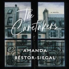 THE CARETAKERS by Amanda Bestor-Siegal