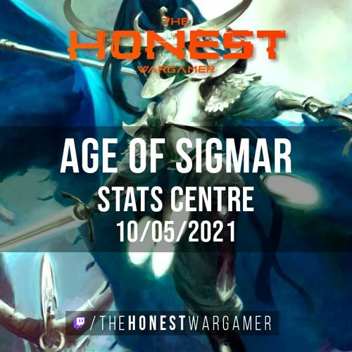Age Of Sigmar Stats Centre (10/5/21)