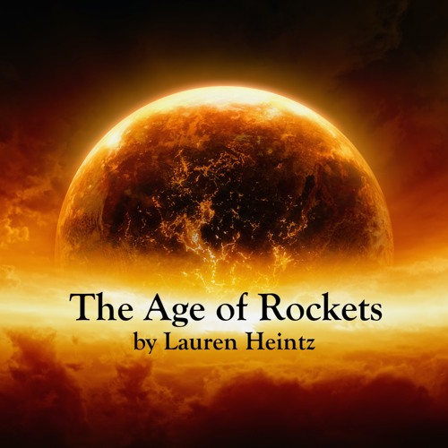 The Age Of Rockets