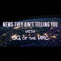 News They Ain't Telling You - Episode 4
