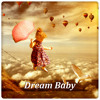 Dream Baby (Easy Listening Melodies)