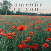 """Someone To You"" -BANNERS 