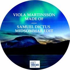 Viola Martinsson - Made Of (Samuel Dictus Edit)