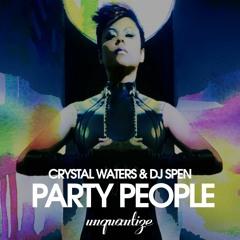 "Crystal Waters & DJ Spen ""Party People"""