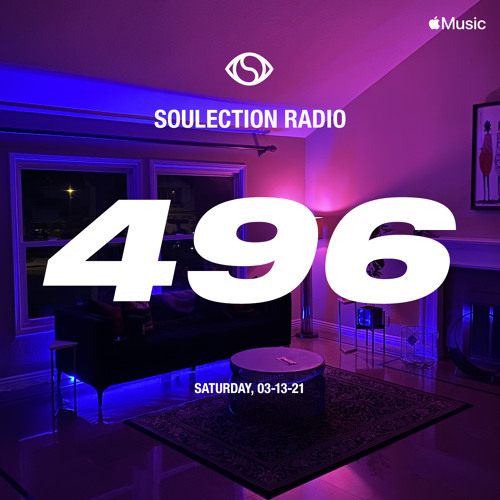 Soulection Radio Show #496