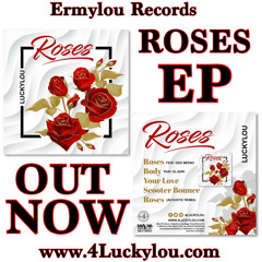 Official Roses (Luckylou ft Oddbeeno)