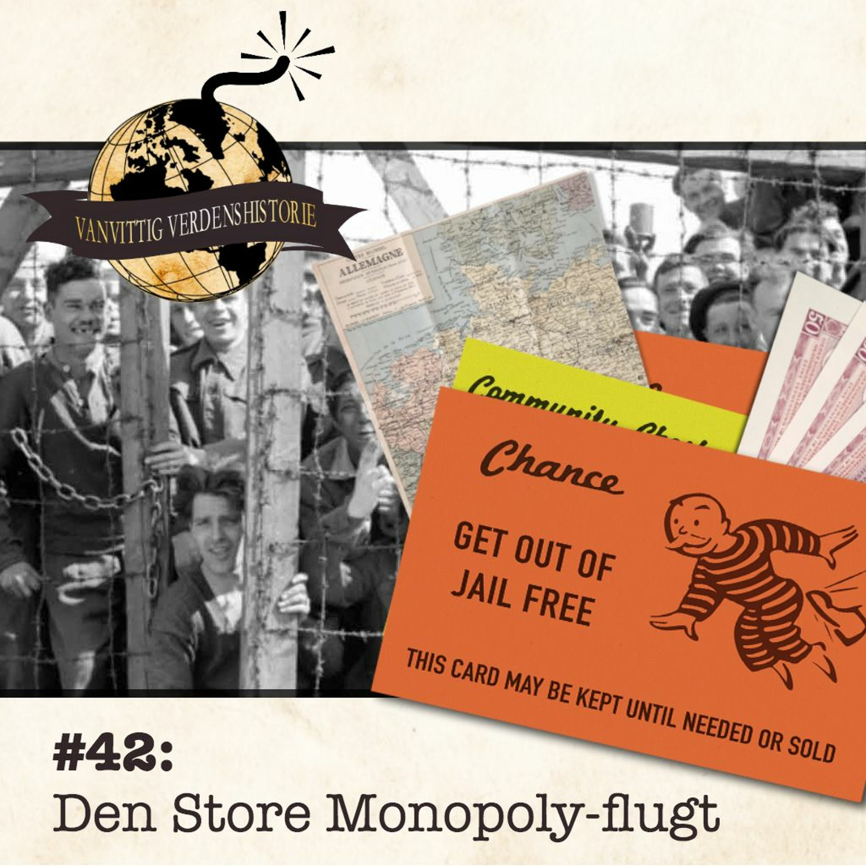 #42: Den Store Monopolyflugt