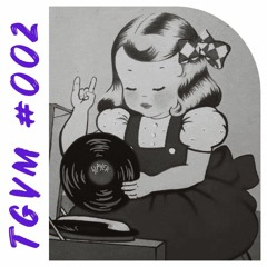 The Groove Vibrations Mixtape #002
