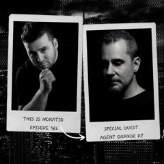 THIS IS HORATIO 362 + SPECIAL GUEST AGENT ORANGE DJ