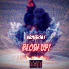 Blow Up (Prod. Zugno)
