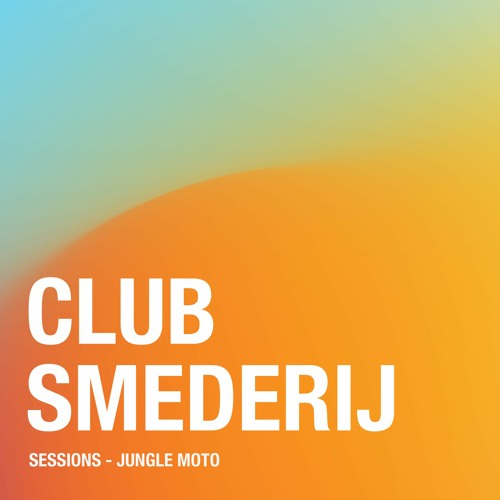 Smederij Sessions - Jungle Moto