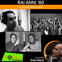 """""""RAI ANNI '60"""" su VOCI.fm - clicca PLAY e ascolta il podcast"""
