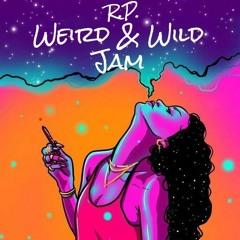 Weird & Wild Jam