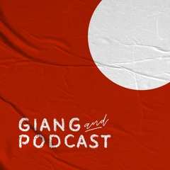 AC Podcast_The things you can see only when you slow down_Ly Truong Giang