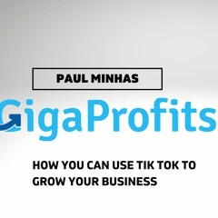 How You Can Use Tik Tok To Grow Your Business
