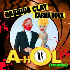 Dashius Clay - A Hol (feat. Karma Nova) [Remix]