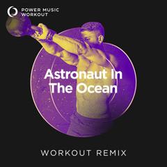 Astronaut in the Ocean - Single