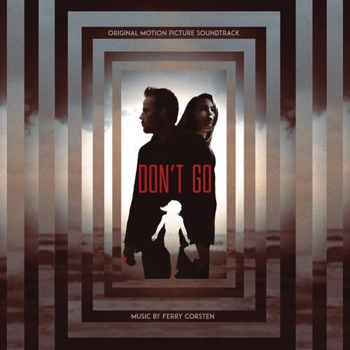Don't Go (Original Motion Picture Soundtrack)