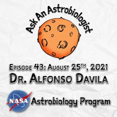From Fieldwork on Earth to Drilling on Mars with Dr. Alfonso Davila