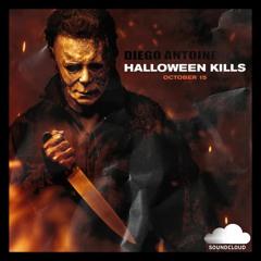 Diego Antoine - Halloween Kills  [Out Now]