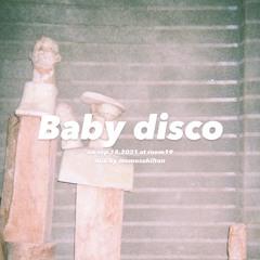 Baby disco