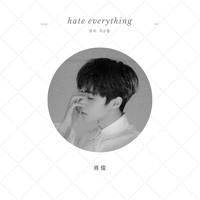 Xiaojun (WayV) - Hate Everything (GSoul)