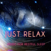 Just Relax - Music for Restful Sleep, Good Time with New Age, Nature Sounds with Relaxing Piano Music, Sensual Massage Music for Aromatherapy, Ocean Waves & Rain Sounds, Serenity Spa